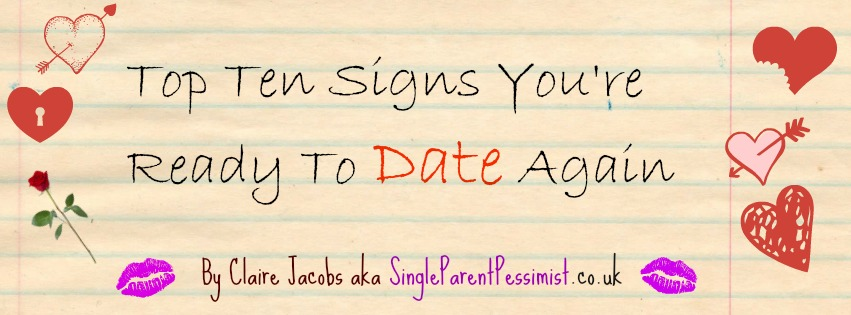 top ten signs you're ready to date